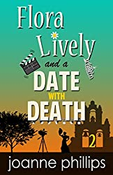 A Date With Death: Cozy Private Investigator Series (Flora Lively Mysteries Book 2)