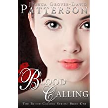 Blood Calling: The Blood Calling Series: Book 1 (English Edition)