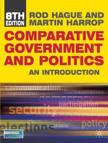 Comparative Government and Politics por Rod Hague