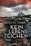 Kein Lebenszeichen: Roman - Harlan Coben