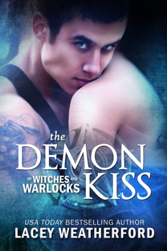 The Demon Kiss (Of Witches and Warlocks Book 2) (English Edition)