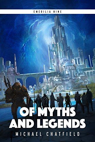 Of Myths and Legends (Emerilia Book 9) (English Edition)