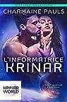 L'Informatrice Krinar: Un roman de l'univers Krinar par Pauls
