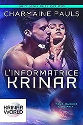 L'Informatrice Krinar: Un roman de l'univers Krinar