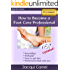 How to Become a Foot Care Professional