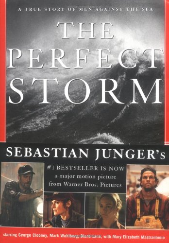 The Perfect Storm: A True Story of Men Against the Sea: The True Story of Men Against the (New Wave Halloween)