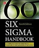 The Six Sigma Handbook, Fourth Edition by Thomas Pyzdek (2014-05-13)