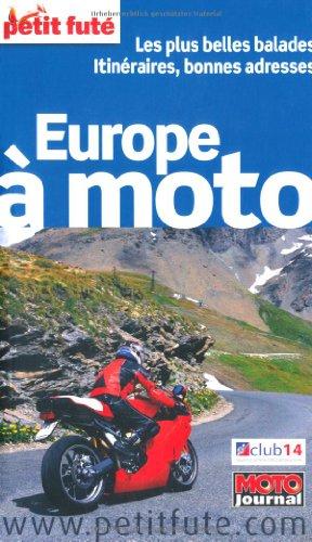 Petit Futé Europe à moto par Dominique Auzias, Jean-Paul Labourdette, Collectif