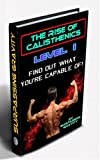 The Rise of Calisthenics!