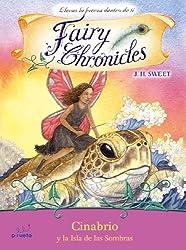 Cinabario y la isla de las sombras (Fairy Chronicles (Numbered))