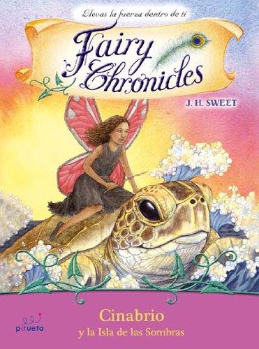 Cinabrio Y La Isla De Las Sombras (Fairy Chronicles)