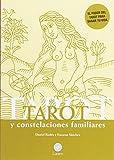 Tarot y constelaciones familiares: El poder del Tarot para sanar tu vida