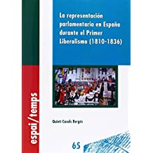 Representación parlamentaria en españa durante el Primer Liberalismo (1810-1836)