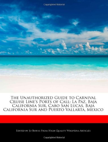 the-unauthorized-guide-to-carnival-cruise-lines-ports-of-call-la-paz-baja-california-sur-cabo-san-lu