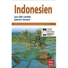 Nelles Guide Reiseführer Indonesien: Java, Bali, Lombok, Sulawesi, Sumatra (Nelles Guide / Deutsche Ausgabe)