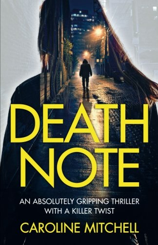 Death Note: An absolutely gripping thriller with a killer twist: Volume 1 (Detective Ruby Preston Crime Thriller Series)