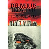Deliver Us From Evil by Tom Holland (1997-09-11)