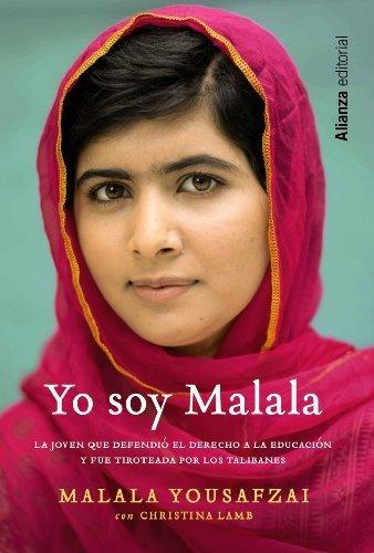Yo soy Malala (Spanish Edition) 1st Edition by Malala Yousafzai, Christina Lamb, Julia Fern¨¢ndez (tr.) (2014) Paperback