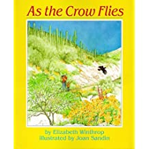 As the Crow Flies by Elizabeth Mahony Winthrop (1998-04-20)