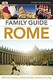 Eyewitness Travel Family Guide Rome (DK Eyewitness Travel Family Guides)