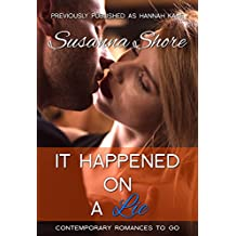 It Happened on a Lie (Contemporary Romances to Go Book 1)