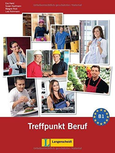 Berliner Platz Neu: Treffpunkt Beruf B1 MIT Audio-cd by Lutz Rohrmann (2012-03-01)