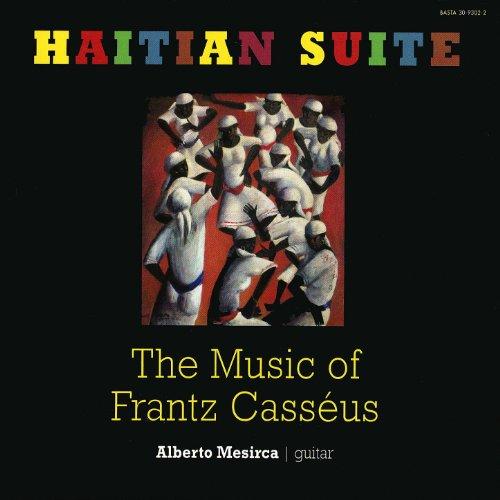 Haitian Suite: The Music of Frantz Casséus