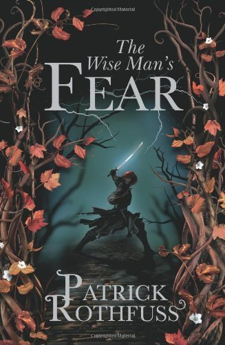 The Wise Man's Fear: The Kingkiller Chronicle: Book 2 by Patrick Rothfuss (2011-03-01)