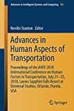 Advances in Human Aspects of Transportation: Proceedings of the AHFE 2018 International Conference on Human Factors in Transportation, July 21-25, ... Intelligent Systems and Computing, Band 786)