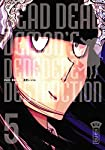 Dead Dead Demon's Dededede Destruction Edition simple Tome 5