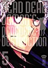 Dead Dead Demon's Dededededestruction, tome 5 par Asano