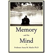 Memory and the Mind, Why is it hard sometimes to remember? (English Edition)