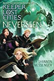 #7: Neverseen ( Keeper of the Lost Cities)