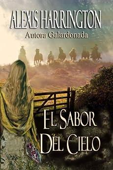 el-sabor-del-cielo-spanish-edition