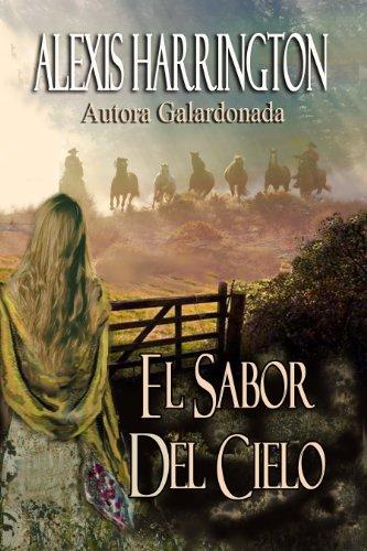 El Sabor Del Cielo por Alexis Harrington