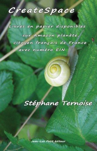CreateSpace : Livres en papier disponibles sur Amazon planète, citoyen français de France avec numéro EIN
