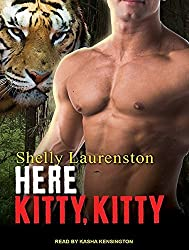 Here Kitty, Kitty (Magnus Pack) by Shelly Laurenston (2016-05-24)