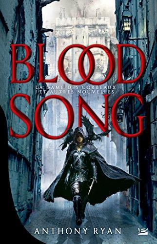 La Dame des Corbeaux et autres nouvelles: Blood Song, T0