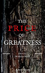 The Price of Greatness (English Edition)