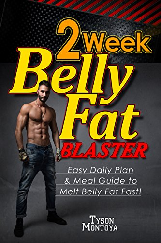 WEIGHT-LOSS-BELLY-FAT-2-Week-Belly-Fat-Blaster-Melt-Belly-Fat-Fast-Sexy-Six-Pack-Abs-Alpha-Self-Help-Male-Weight-Loss-Sugar-Free-Detoxes-Mens-Paleo--Transformation-for-Better-Life-Book-1
