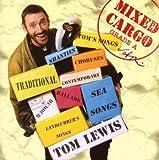 Songtexte von Tom Lewis - Mixed Cargo: Grade A