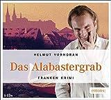 Das Alabastergrab (Franken Krimi)