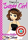 Diary of a Super Girl - Book 8: A New Type of Love!