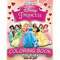 Disney Princess Coloring Book for Kids: coloring books for girls (40 illustrations)