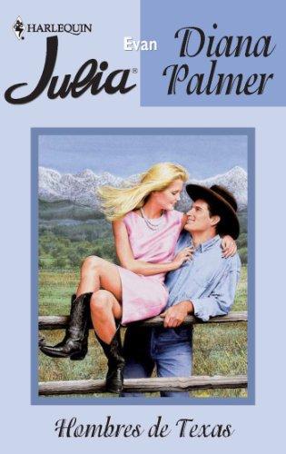 Evan: Hombres de Texas (8) (Julia) por Diana Palmer