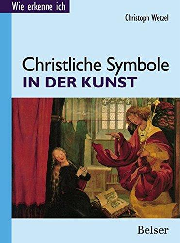 Christliche Symbole in der Kunst (Wie erkenne ich)