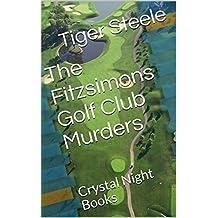 The Fitzsimons Golf Club Murders