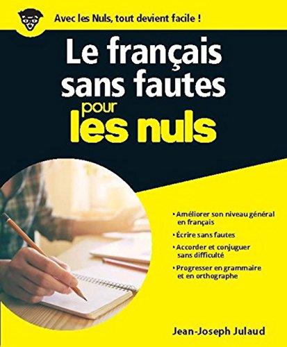 Le français sans fautes pour les Nuls grand format par Jean-Joseph JULAUD