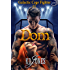 Dom (Galactic Cage Fighters Series Book 11)