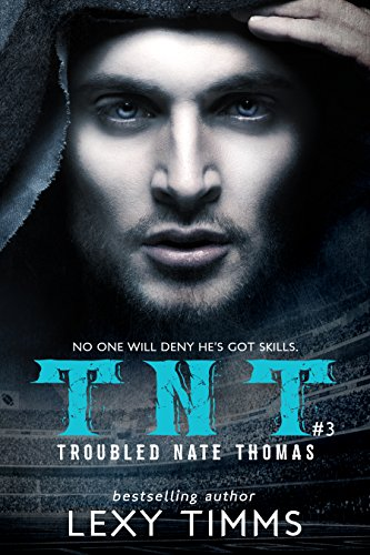 troubled-nate-thomas-part-3-nfl-football-sport-romance-bad-boy-tnt-tnt-series